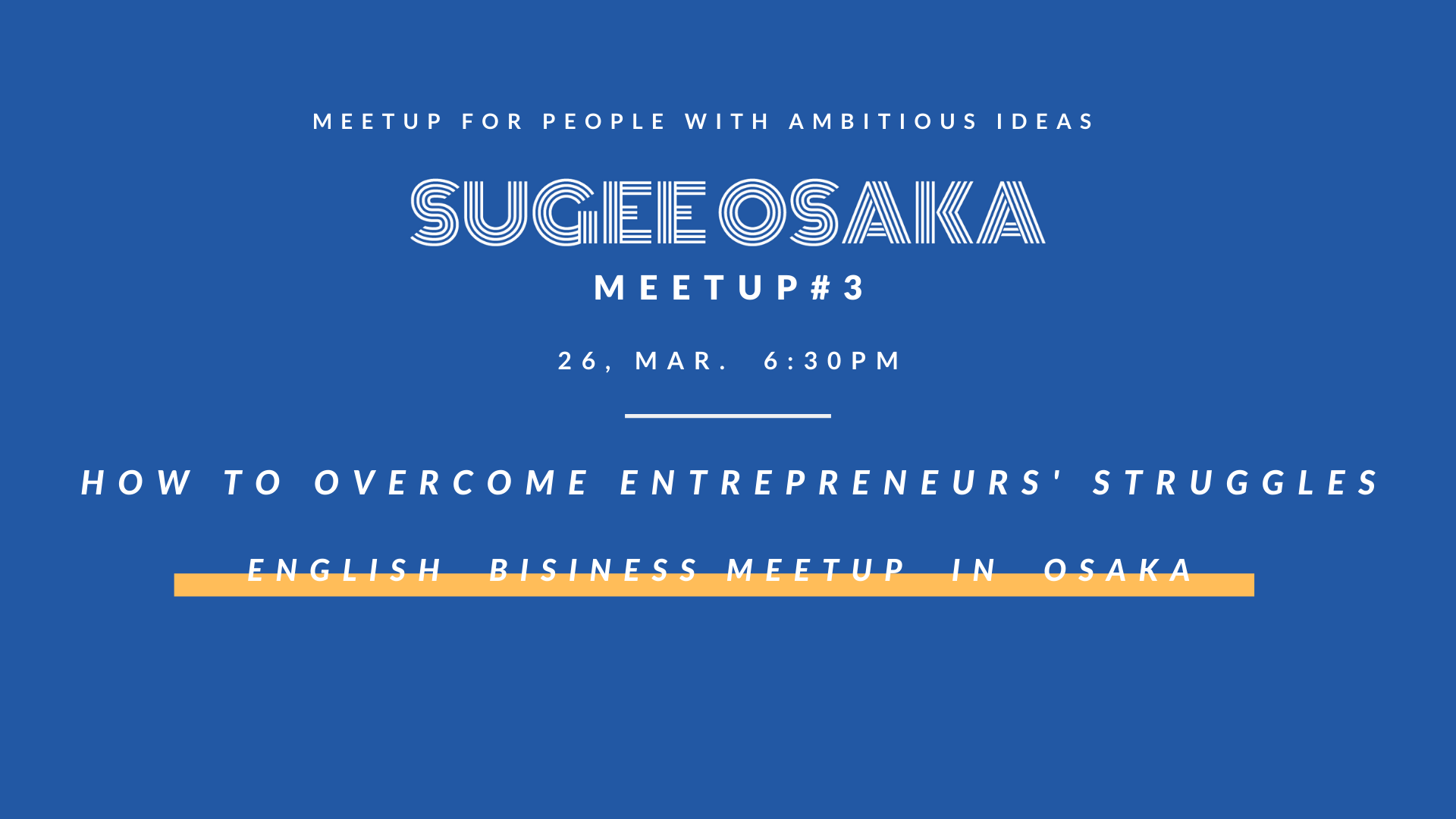 【Cancelled】SUGEE MEETUP #3