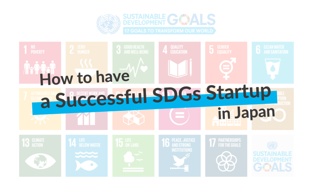 How to have a Successful SDGs Startup in Japan